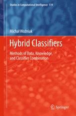 Hybrid Classifiers