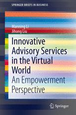 Innovative Advisory Services in the Virtual World