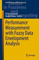 Performance Measurement with Fuzzy Data Envelopment Analysis