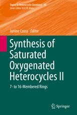 Synthesis of Saturated Oxygenated Heterocycles II