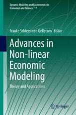Advances in Non-linear Economic Modeling
