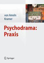 Psychodrama: Praxis