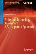 Ethics and Technology Assessment: A Participatory Approach