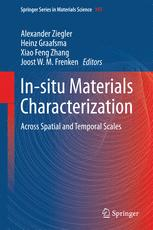 In-situ Materials Characterization