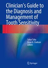Clinician's Guide to the Diagnosis and Management of Tooth Sensitivity