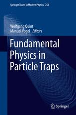 Fundamental Physics in Particle Traps