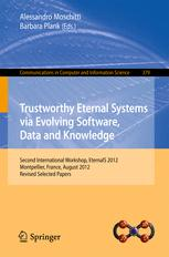 Trustworthy Eternal Systems via Evolving Software, Data and Knowledge
