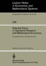 Selected Topics in Operations Research and Mathematical Economics