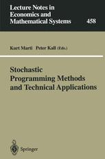 Stochastic Programming Methods and Technical Applications