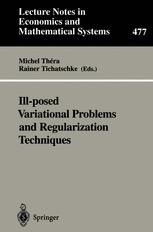 Ill-posed Variational Problems and Regularization Techniques