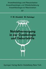 Notfallversorgung in der Gynäkologie und Geburtshilfe