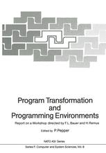 Program Transformation and Programming Environments