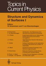 Structure and Dynamics of Surfaces I