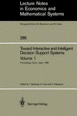 Toward Interactive and Intelligent Decision Support Systems