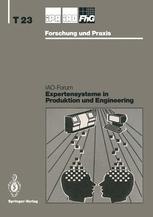 Expertensysteme in Produktion und Engineering