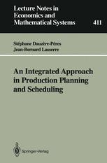 An Integrated Approach in Production Planning and Scheduling