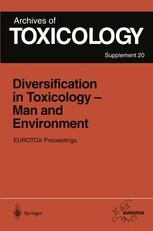Diversification in Toxicology — Man and Environment