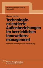 Technologieorientierte Außenbeziehungen im betrieblichen Innovationsmanagement