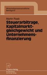 Steuerarbitrage, Kapitalmarktgleichgewicht und Unternehmensfinanzierung