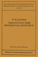 Vorlesungen über Differentialgeometrie und geometrische Grundlagen von Einsteins Relativitätstheorie II