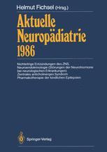 Aktuelle Neuropädiatrie 1986