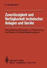 Zuverlässigkeit und Verfügbarkeit technischer Anlagen und Geräte