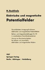 Elektrische und magnetische Potentialfelder