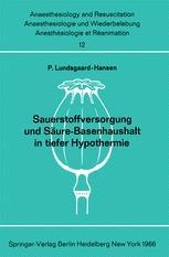 Sauerstoffversorgung und Säure-Basenhaushalt in tiefer Hypothermie