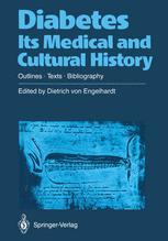 Diabetes Its Medical and Cultural History