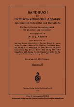 Handbuch der chemisch-technischen Apparate maschinellen Hilfsmittel und Werkstoffe