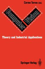 Computer Vision: Theory and Industrial Applications