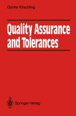Quality Assurance and Tolerance