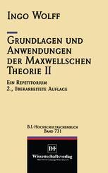 Grundlagen und Anwendungen der Maxwellschen Theorie II