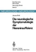Die neurologische Symptomatologie der akuten und chronischen Niereninsuffizienz