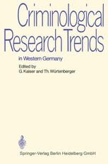 Criminological Research Trends in Western Germany