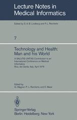 Technology and Health: Man and His World
