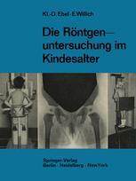 Die Röntgenuntersuchung im Kindesalter