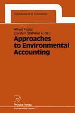 Approaches to Environmental Accounting
