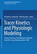 Tracer Kinetics and Physiologic Modeling