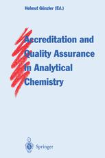 Accreditation and Quality Assurance in Analytical Chemistry