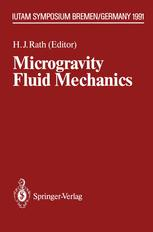 Microgravity Fluid Mechanics