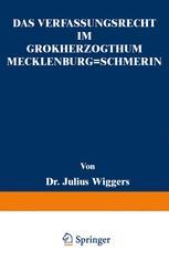 Das Verfassungsrecht im Großherzogthum Mecklenburg-Schwerin
