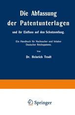 Die Abfassung der Patentunterlagen und ihr Einfluss auf den Schutzumfang