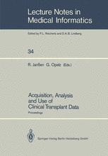 Acquisition, Analysis and Use of Clinical Transplant Data