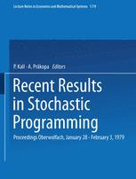 Recent Results in Stochastic Programming