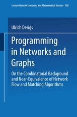 Programming in Networks and Graphs