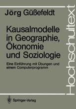 Kausalmodelle in Geographie, Ökonomie und Soziologie