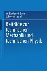 Beiträge zur Technischen Mechanik und Technischen Physik