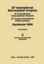 XIth International Astronautical Congress Stockholm 1960 / XI. Internationaler Astronautischer Kongress / XIe Congrès International D'Astronautique