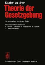 Studien zu einer Theorie der Gesetzgebung